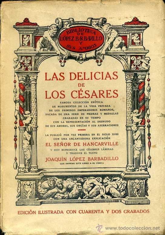 HANCARVILLE : LAS DELICIAS DE LOS CÉSARES (LÓPEZ BARBADILLO, 1919) (Libros antiguos (hasta 1936), raros y curiosos - Literatura - Narrativa - Erótica)
