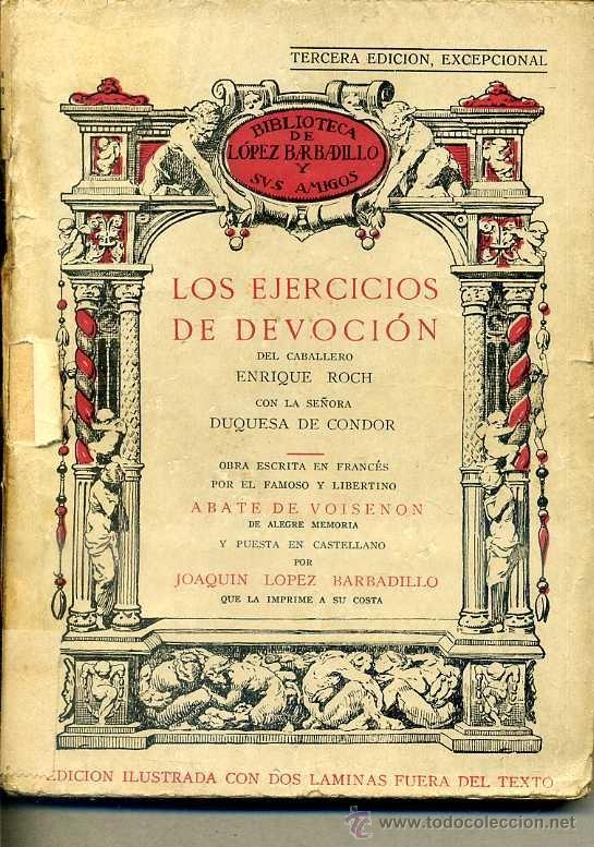 VOISENON : LOS EJERCICIOS DE DEVOCIÓN (LÓPEZ BARBADILLO, 1933) (Libros antiguos (hasta 1936), raros y curiosos - Literatura - Narrativa - Erótica)