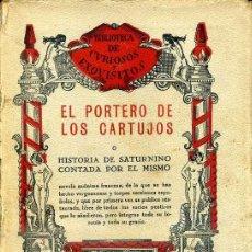 Libros antiguos: EL PORTERO DE LOS CARTUJOS (CURIOSOS Y EXQUISITOS, 1934). Lote 39632189