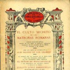 Libros antiguos: HANCARVILLE : EL CULTO SECRETO DE LAS MATRONAS ROMANAS (LÓPEZ BARBADILLO, 1923). Lote 39632320