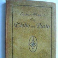 Libros antiguos: DIE LIEBE DES PLATO. VON SACHER, L. 1907. Lote 39781466