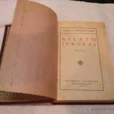 Libros antiguos: WENCESLAO FERNÁNDEZ FLÓREZ - RELATO INMORAL (EDIT. ATLÁNTIDA, 1927) 1ª EDICIÓN. TAPA DURA. Lote 41117409