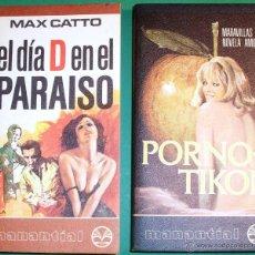 Libros antiguos: DOS LIBROS, PORNOTIKON Y EL DIA D EN EL PARAISO DE MAX CATO, NO LEIDAS MUY NUEVAS DE 1976. Lote 44011991