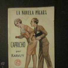 Libros antiguos: LA NOVELA PICARA - CAPRICHO - NUM 66 - DIBUJOS ARGUS - (L-136). Lote 44038661