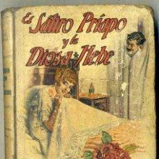 Libros antiguos: SERAFIN PUERTAS : EL SÁTIRO PRÍAPO Y LA DIOSA HEBE (SOPENA, C. 1930). Lote 44842484