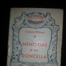 Libros antiguos: CLASICOS EROTICOS MEMORIAS DE UNA DONCELLA OCTAVIO MIRBEAU TOMO I Nº 3 AÑOS 30. Lote 44877128