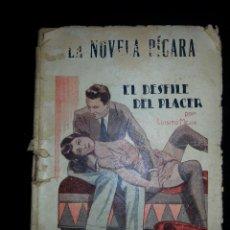 Libros antiguos: NOVELA EROTICA - LA NOVELA PICARA - EL DESFILE DEL PLACER - LUISITO MEJIA - AÑO I Nº 39 AÑOS 30. Lote 44904468