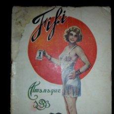 Libros antiguos: NOVELA EROTICA REVISTA FIFI ALMANAQUE DE 1933 POR SADE - EDITORIAL CARCELLER AÑOS 30. Lote 69802291