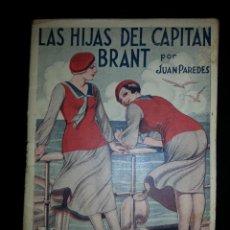 Libros antiguos: NOVELA EROTICA - LA NOVELA PICARA - LAS HIJAS DEL CAPITAN BRANT - AÑO III Nº 113 AÑOS 30 . Lote 44904802