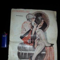 Libros antiguos: NOVELA EROTICA - REVISTA COMICO SATIRICA COSQUILLAS - AÑO 1927 - AÑO II Nº 57 . Lote 44904908