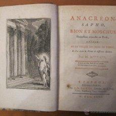 Libros antiguos: ANACREON, SAPHO, BION ET MUSCHUS,...POR M. M *** C**,1780. MAGNÍFICOS GRABADOS... Lote 45697617