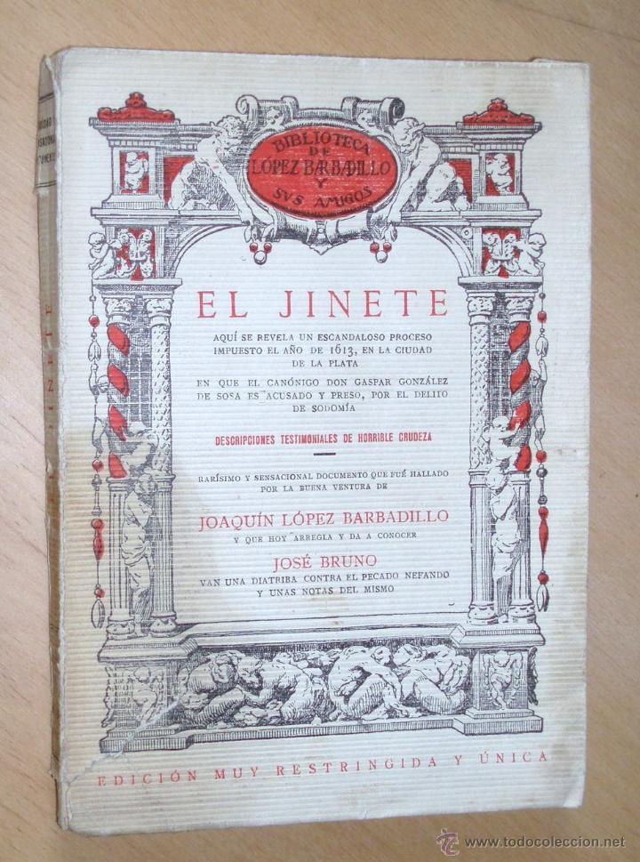 EL JINETE. BIBLIOTECA LÓPEZ BARBADILLO .EDICIÓN MUY RESTRINGIDA Y ÚNICA. VER RARÍSIMO (Libros antiguos (hasta 1936), raros y curiosos - Literatura - Narrativa - Erótica)