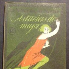 Libros antiguos: LA NOVELA DE NOCHE. ASTUCIAS DE MUJER. AÑO I, NÚM. 7. 1924. ZAMACOIS.. Lote 46575984