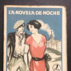 Libros antiguos: LA NOVELA DE NOCHE. MIGUELILLO EL DE LA CAVA. AÑO I, NÚM. 11. 1924. ANTONIO CASERO. CASERO ILUSTR.. Lote 46577103