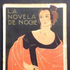 Libros antiguos: LA NOVELA DE NOCHE. DE CARNE Y HUESO. AÑO II, NÚM. 31. 1925. MANUEL BUENO. VARELA DE SEIJAS ILUSTR. . Lote 46577876