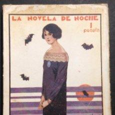 Libros antiguos: LA NOVELA DE NOCHE. LA DAMA DEL CRISA. AÑO II, NÚM. 42. 1925. EMILIO CARRERE.. Lote 46578030