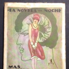 Libros antiguos: LA NOVELA DE NOCHE. MAS FUERTE QUE LA MUERTE. AÑO II, NÚM. 34. 1925. FELIPE SASSONE. PENAGÓS ILUSTR.. Lote 46578093