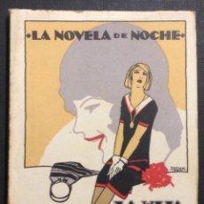 Libros antiguos: LA NOVELA DE NOCHE. LA HIJA DE LA CORTESANA. AÑO I, NÚM. 1. 1924. PENAGÓS ILUSTR. EL CABALLERO AUDAZ. Lote 46578253