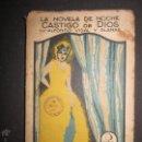 Libros antiguos: LA NOVELA DE NOCHE - CASTIGO DE DIOS - ILUSTRACIONES DE OCHOA . Lote 46828517