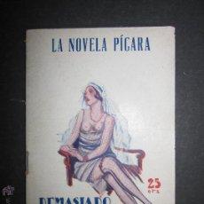 Libros antiguos: LA NOVELA PICARA - NUM 3 - DEMASIADO HOMBRE - ILUSTRACIONES DE JOR . Lote 46986546