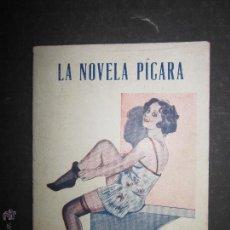 Libros antiguos: LA NOVELA PICARA - NUM 24 - EL TIMBRE DE JUANITA - ILUSTRACIONES DE NOE. Lote 46986630