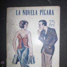 Libros antiguos: LA NOVELA PICARA - NUM 23 - LA LECHERA DEL 7 - ILUSTRACIONES DE NOE. Lote 46986643
