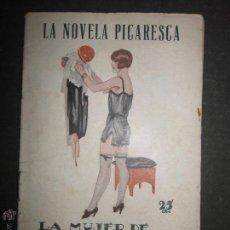 Libros antiguos: LA NOVELA PICARESCA - NUM 155 - LA MUJER DE CUARENTA AÑOS - DIBUJOS DE ZALA . Lote 46986661