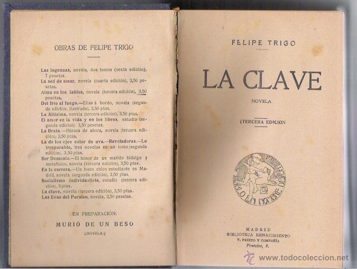 LA CLAVE - FELIPE TRIGO -TERCERA EDICION DE 1910 (Libros antiguos (hasta 1936), raros y curiosos - Literatura - Narrativa - Erótica)
