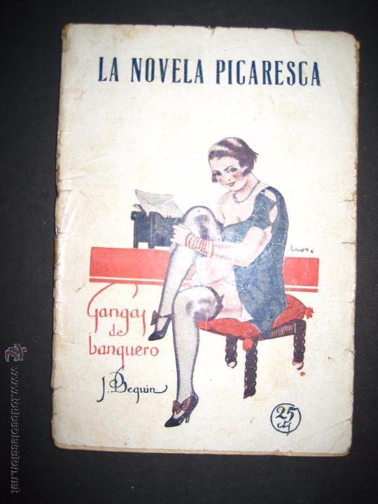 LA NOVELA PICARESCA - GANGAS DEL BANQUERO - NUM 172 - ILUSTRACIONES EROS (Libros antiguos (hasta 1936), raros y curiosos - Literatura - Narrativa - Erótica)