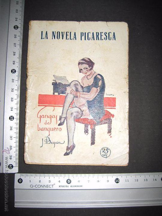 Libros antiguos: LA NOVELA PICARESCA - GANGAS DEL BANQUERO - NUM 172 - ILUSTRACIONES EROS - Foto 5 - 48921623
