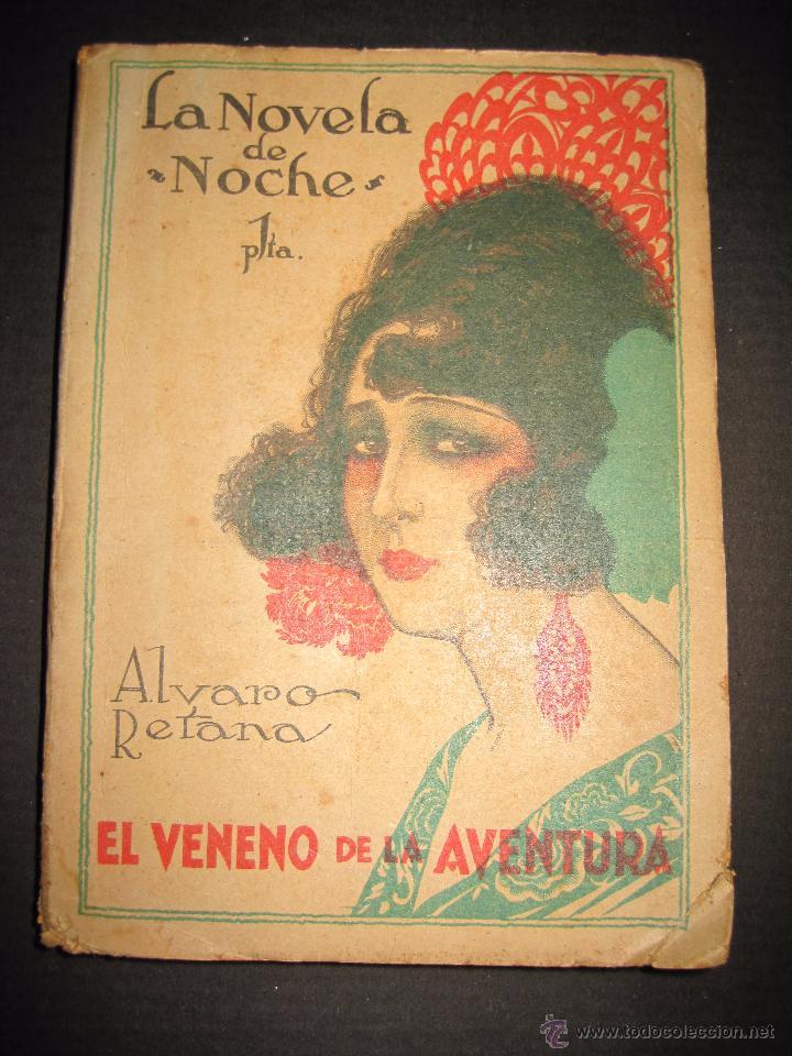 NOVELA EROTICA - LA NOVELA DE NOCHE - EL VENENO DE LA AVENTURA - Nº4 (Libros antiguos (hasta 1936), raros y curiosos - Literatura - Narrativa - Erótica)