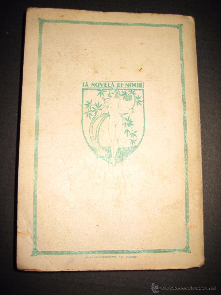 Libros antiguos: NOVELA EROTICA - LA NOVELA DE NOCHE - EL VENENO DE LA AVENTURA - Nº4 - Foto 9 - 49418546