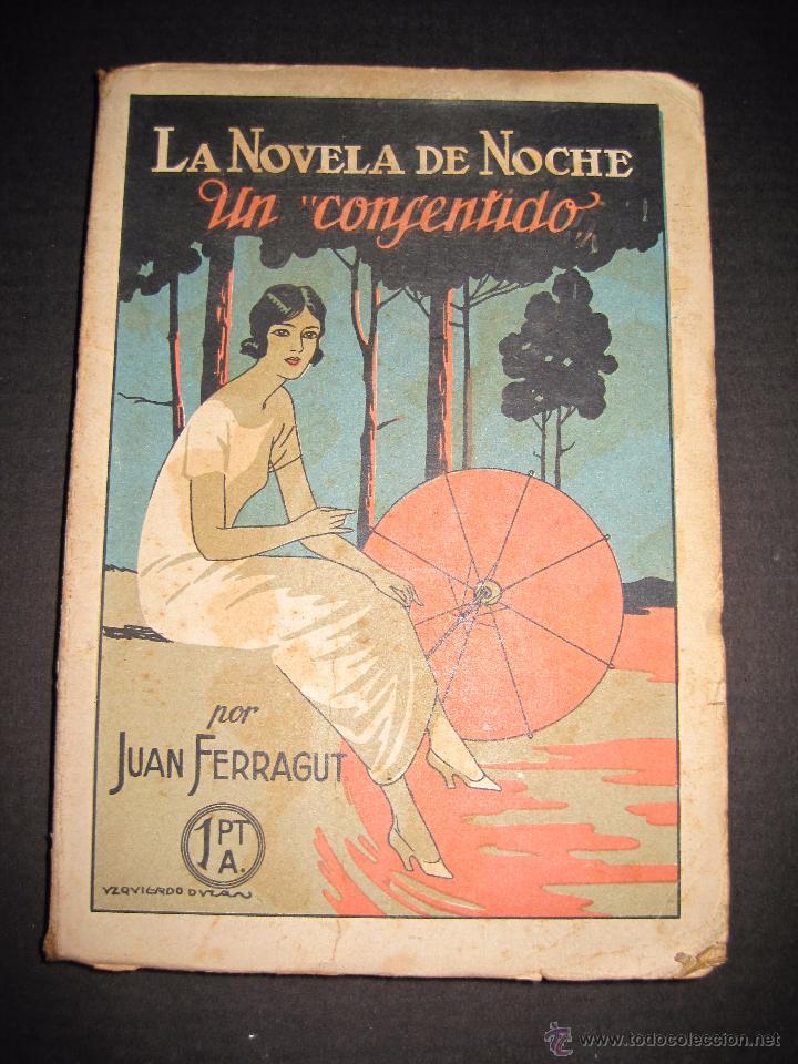NOVELA EROTICA - LA NOVELA DE NOCHE - UN CONSENTIDO - Nº13 - VER FOTOS (Libros antiguos (hasta 1936), raros y curiosos - Literatura - Narrativa - Erótica)