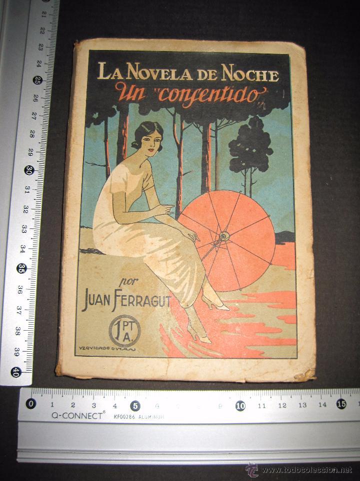 Libros antiguos: NOVELA EROTICA - LA NOVELA DE NOCHE - UN CONSENTIDO - Nº13 - VER FOTOS - Foto 8 - 49418612
