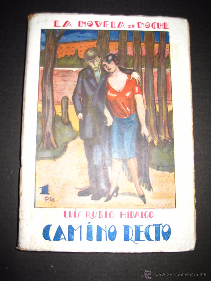 NOVELA EROTICA - LA NOVELA DE NOCHE - CAMINO RECTO - Nº54 - VER FOTOS (Libros antiguos (hasta 1936), raros y curiosos - Literatura - Narrativa - Erótica)