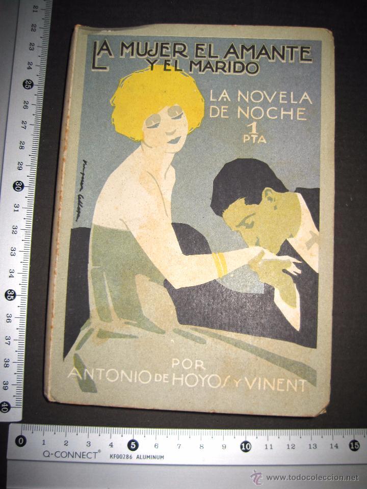 Libros antiguos: NOVELA EROTICA - LA NOVELA DE NOCHE - LA MUJER EL AMANTE Y EL MARIDO - Nº 24 - VER FOTOS - Foto 8 - 49418870