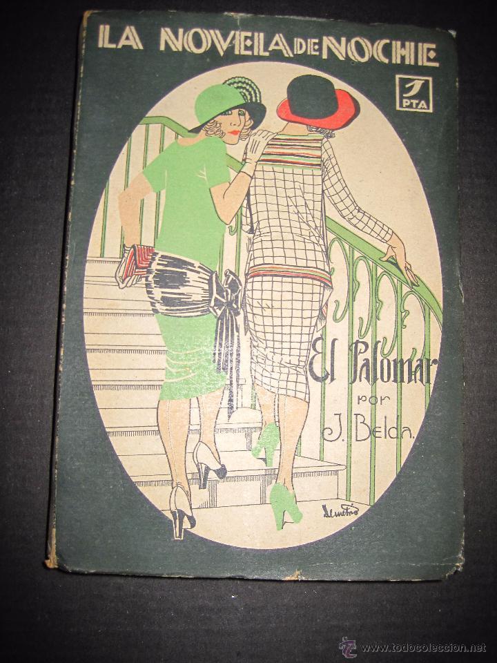 NOVELA EROTICA - LA NOVELA DE NOCHE - EL PALOMAR - Nº 5 - VER FOTOS (Libros antiguos (hasta 1936), raros y curiosos - Literatura - Narrativa - Erótica)
