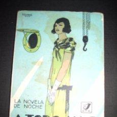 Libros antiguos: NOVELA EROTICA - LA NOVELA DE NOCHE - A TODO AMOR - Nº 10 - VER FOTOS. Lote 49418911