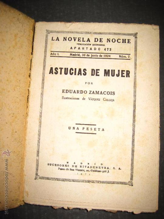 Libros antiguos: NOVELA EROTICA - LA NOVELA DE NOCHE - ASTUCIAS DE MUJER - Nº 7 - VER FOTOS - Foto 2 - 49418945