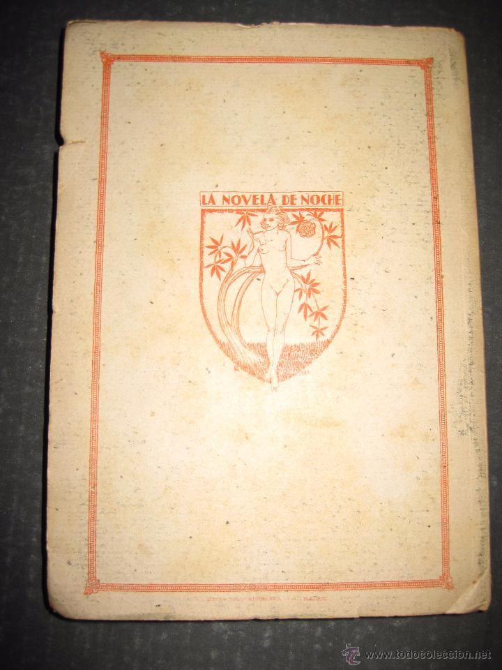 Libros antiguos: NOVELA EROTICA - LA NOVELA DE NOCHE - ASTUCIAS DE MUJER - Nº 7 - VER FOTOS - Foto 6 - 49418945