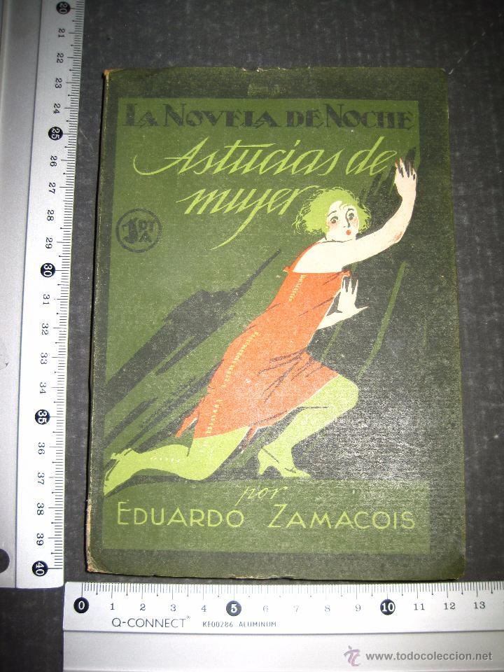 Libros antiguos: NOVELA EROTICA - LA NOVELA DE NOCHE - ASTUCIAS DE MUJER - Nº 7 - VER FOTOS - Foto 7 - 49418945