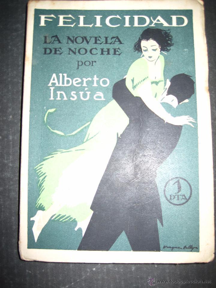 NOVELA EROTICA - LA NOVELA DE NOCHE - FELICIDAD - Nº 12 - VER FOTOS (Libros antiguos (hasta 1936), raros y curiosos - Literatura - Narrativa - Erótica)