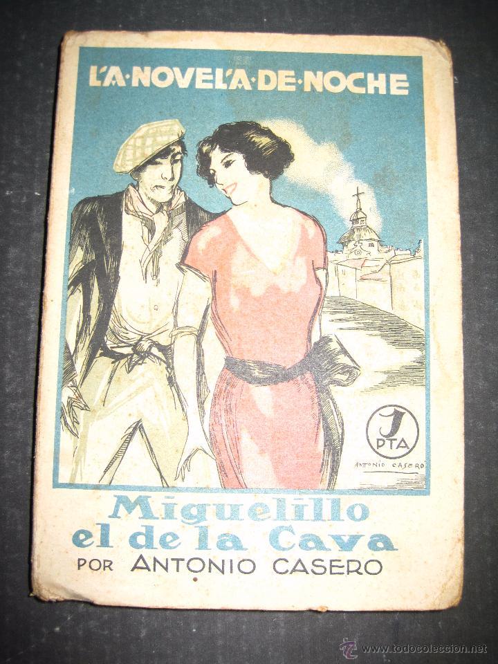NOVELA EROTICA - LA NOVELA DE NOCHE - MIGUELILLO EL DE LA CAVA - Nº 11 - VER FOTOS (Libros antiguos (hasta 1936), raros y curiosos - Literatura - Narrativa - Erótica)