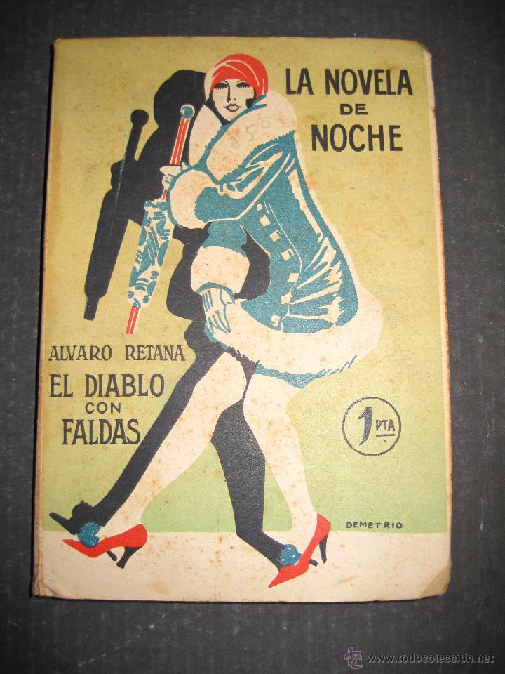 NOVELA EROTICA - LA NOVELA DE NOCHE - EL DIABLO CON FALDAS - Nº 14 - VER FOTOS (Libros antiguos (hasta 1936), raros y curiosos - Literatura - Narrativa - Erótica)