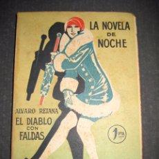 Libros antiguos: NOVELA EROTICA - LA NOVELA DE NOCHE - EL DIABLO CON FALDAS - Nº 14 - VER FOTOS. Lote 49418995