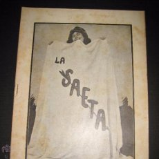 Libros antiguos: LA SAETA - 27 DE JULIO 1899 - Nº 453. Lote 49944191