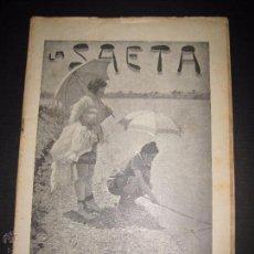 Libros antiguos: LA SAETA - 1 DE SEPTIEMBRE 1898 - Nº 406. Lote 49944307