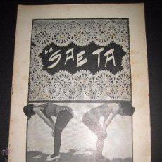 Libros antiguos: LA SAETA - 10 DE AGOSTO 1899 - Nº 455. Lote 49944369