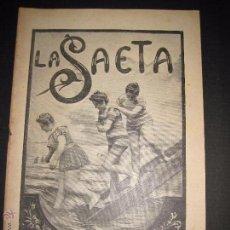 Libros antiguos: LA SAETA - 25 DE AGOSTO 1898 - Nº 495. Lote 49944407