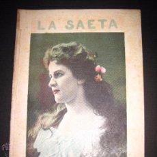 Libros antiguos: LA SAETA - 4 DE OCTUBRE 1900 - Nº 515. Lote 49944590